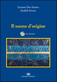 SUONO D'ORIGINE + CD AUDIO di DOS SANTOS L. - FAVERO E.