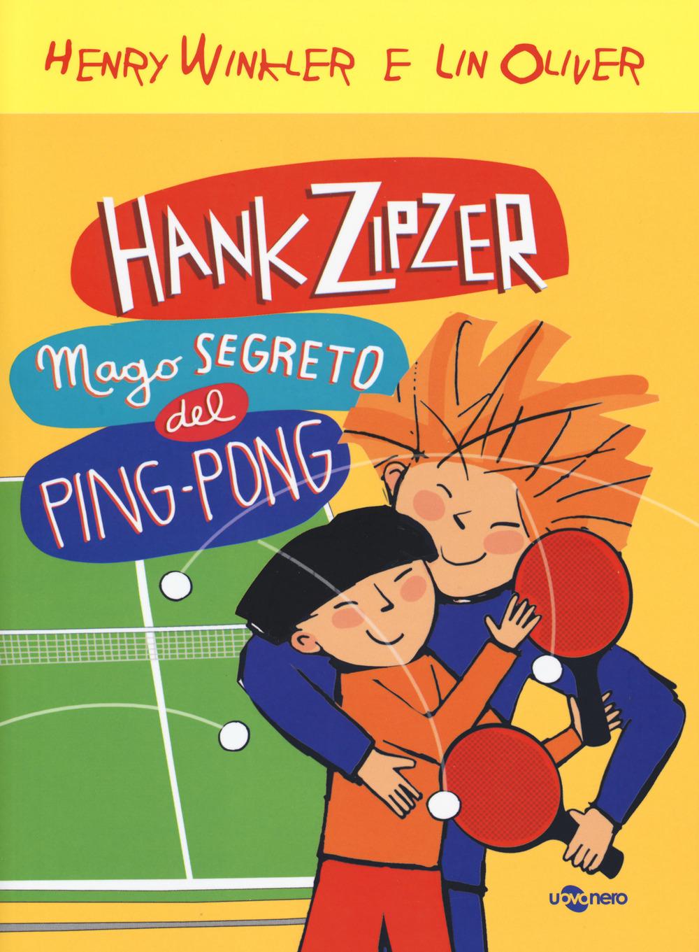 Hank Zipzer mago segreto del ping pong. Vol. 9