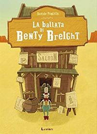 La ballata di Benty Breight. Ediz. a colori