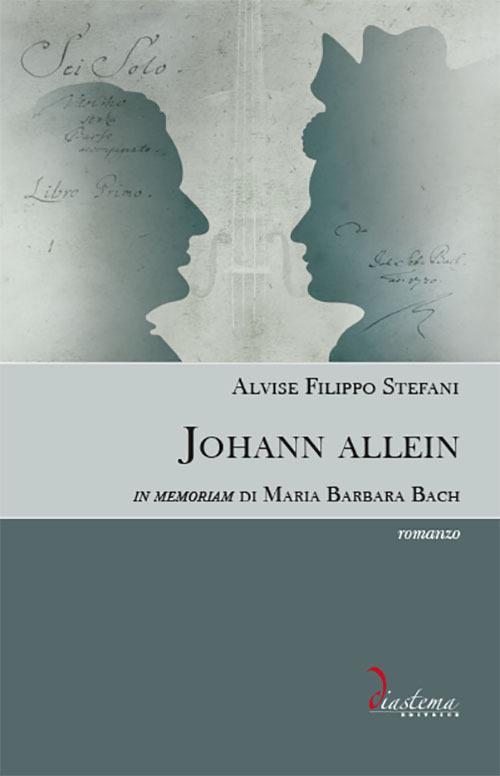 Johann allein. In memoriam di Maria Barbara Bach