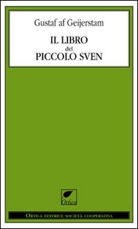 IL LIBRO DEL PICCOLO SVEN - 9788897011361
