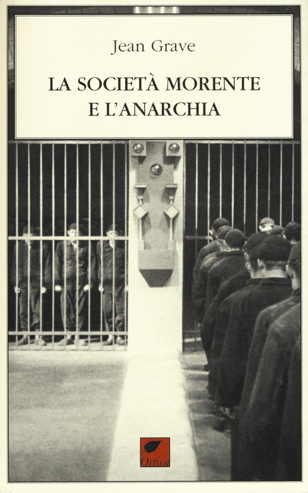 La società morente e l'anarchia