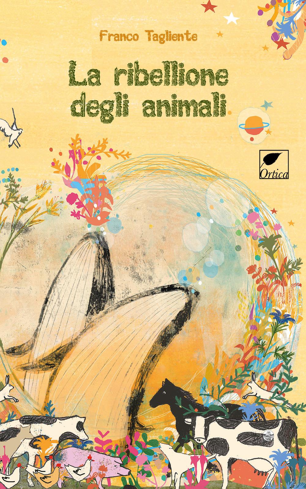 La ribellione degli animali. Ediz. illustrata