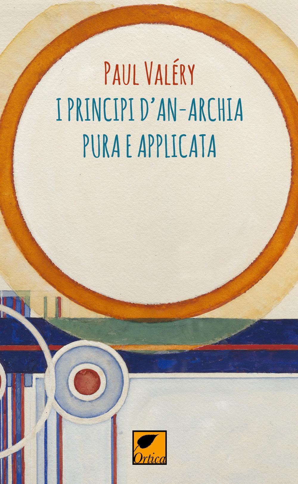 I principi d'an-archia pura e applicata