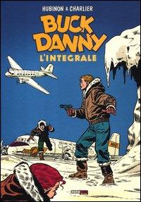 BUCK DANNY. L'INTEGRALE - 1955-1956 di CHARLIER JEAN M. HUBINON VICTO