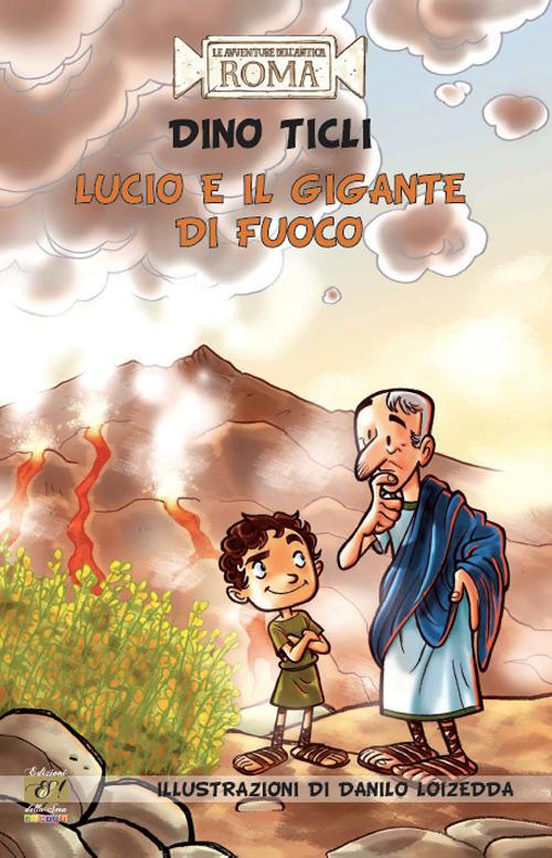 LUCIO E IL GIGANTE DI FUOCO