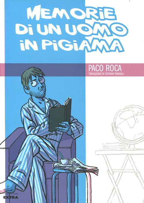 MEMORIE DI UN UOMO IN PIGIAMA - 9788897165484