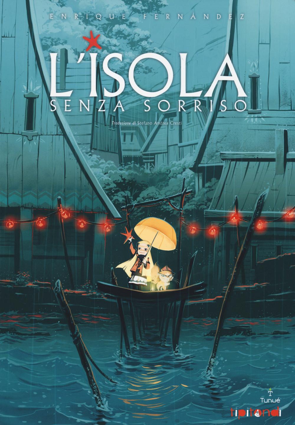 L'ISOLA SENZA SORRISO - 9788897165842