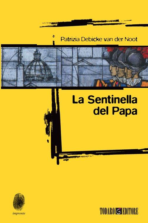 SENTINELLA DEL PAPA (LA)