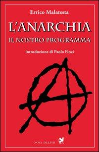 L'anarchia. Il nostro programma