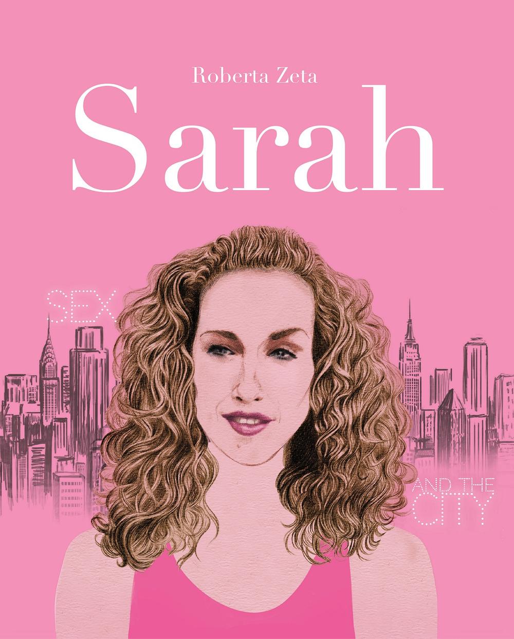 SARAH. VITA DI SARAH JESSICA PARKER - 9788897698364