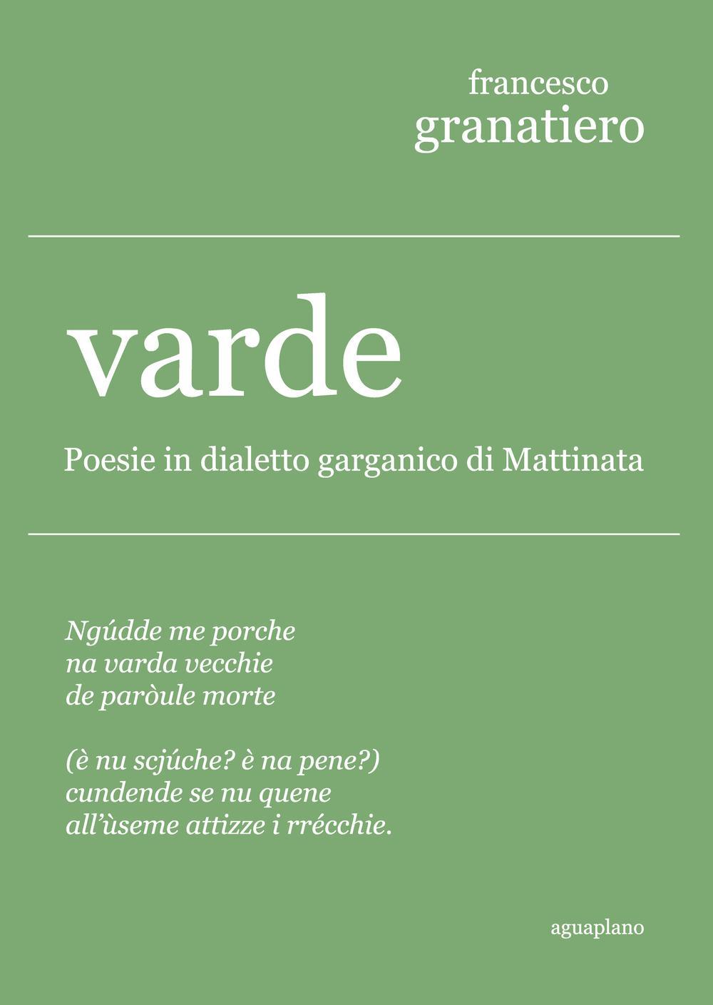 Varde. Poesie in dialetto garganico di Mattinata