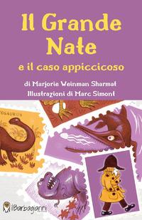 GRANDE NATE E IL CASO APPICCICOSO di WEINMAN SHARMAT MATJORIE