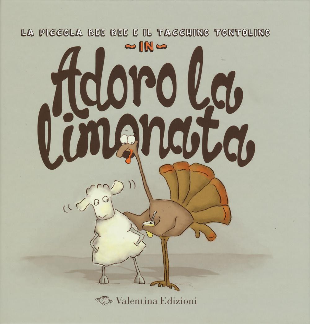 ADORO LA LIMONATA. EDIZ. ILLUSTRATA - 9788897870487