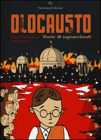OLOCAUSTO - STORIE DI SOPRAVVISSUTI di WHITTINGHAM Z. - JONES R.