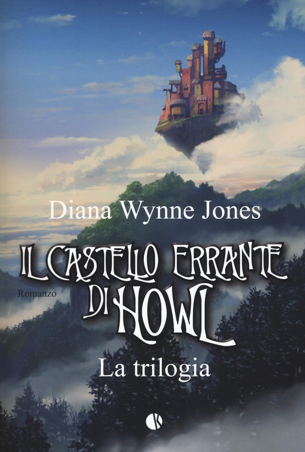 IL CASTELLO ERRANTE DI HOWL. LA TRILOGIA - 9788898002894
