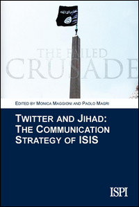 Copertina di: Twitter and jihad. The communication strategy of ISIS
