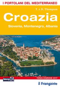 CROAZIA SLOVENIA MONTENEGRO ALBANIA - I PORTOLANI DEL MEDITERRANEO di THOMPSON T. -...