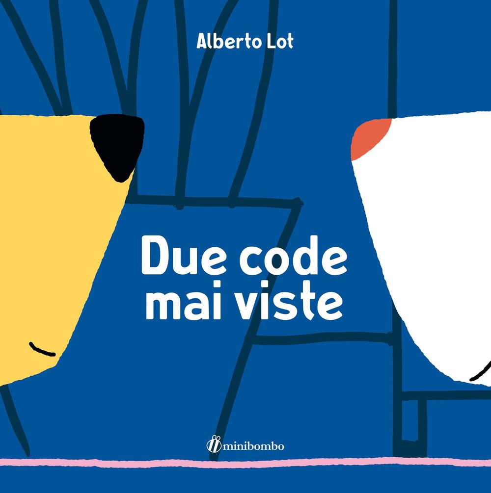 Due code mai viste. Ediz. a colori