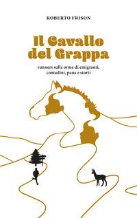 CAVALLO DEL GRAPPA di FRISON ROBERTO