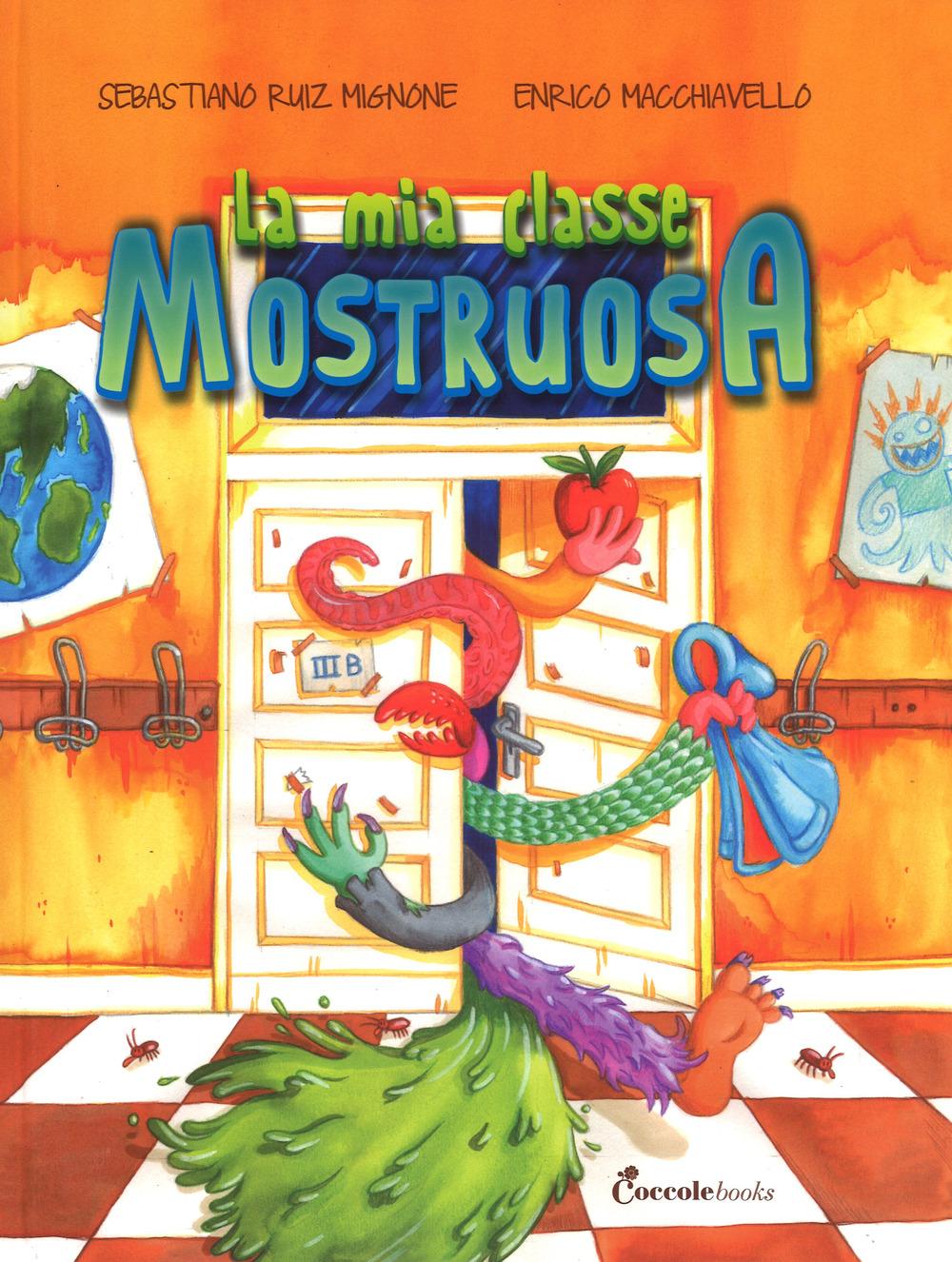 LA MIA CLASSE MOSTRUOSA - 9788898346738