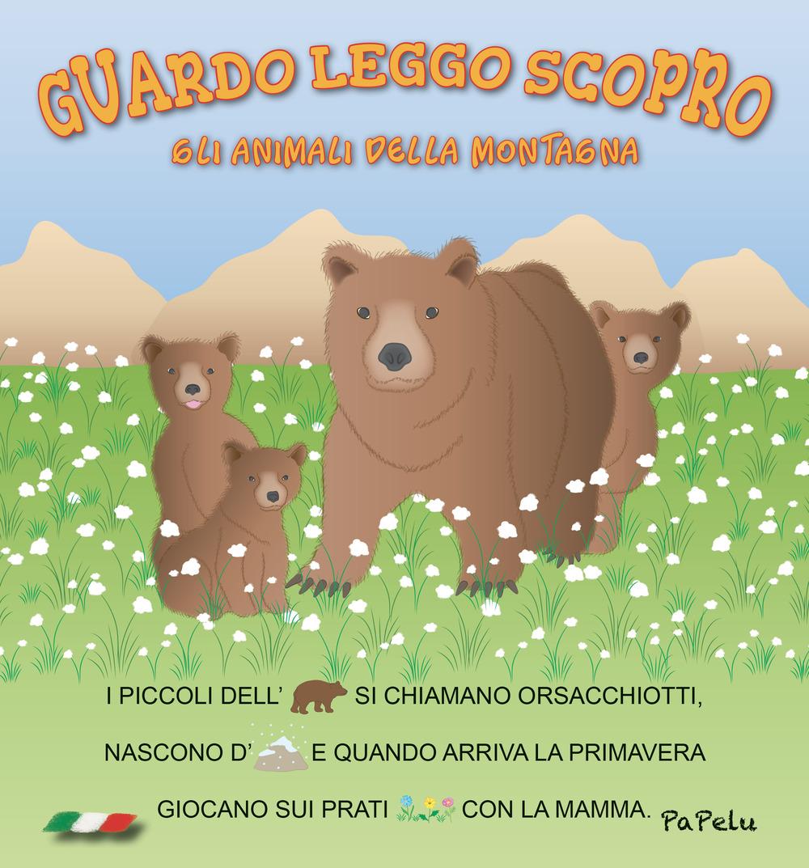 ANIMALI DELLA MONTAGNA. GUARDO LEGGO SCOPRO (GLI) - 9788898421459