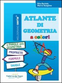 ATLANTE DI GEOMETRIA A COLORI. di BARTOLE-QUAGLINO