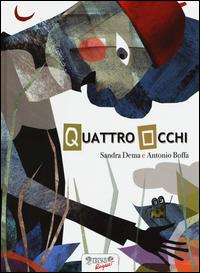 QUATTRO OCCHI di DEMA S. - BOFFA A.