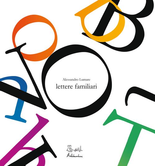 LETTERE FAMILIARI - 9788898645336