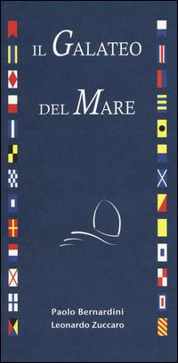 GALATEO DEL MARE di BERNARDINI P. - ZUCCARO L.