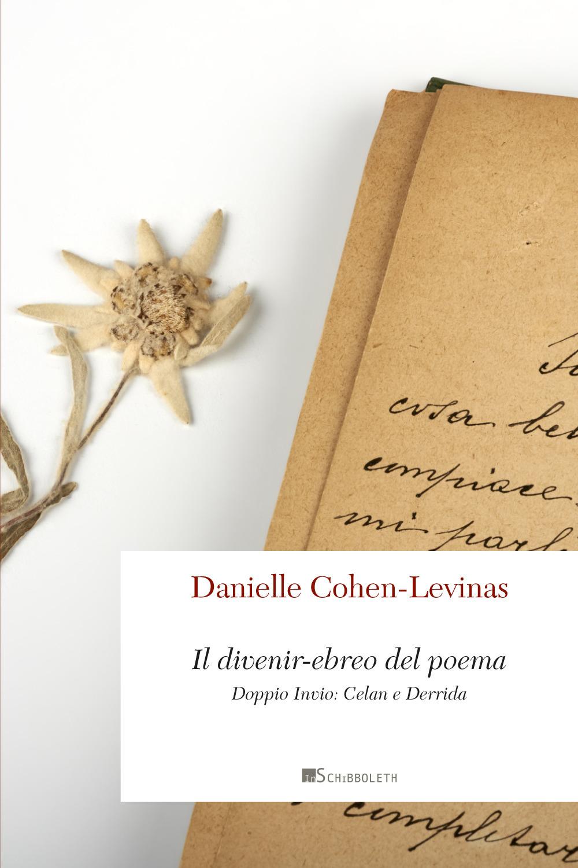 Il divenir-ebreo del poema. Doppio invio: Celan e Derrida