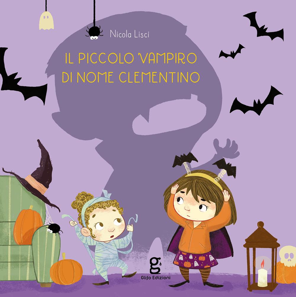 Il piccolo vampiro di nome Clementino. Ediz. a colori