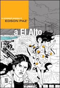 EDSON PAZ E LA SIGNORA DI CAO 2 A EL ALTO di PIELLE - BABICH