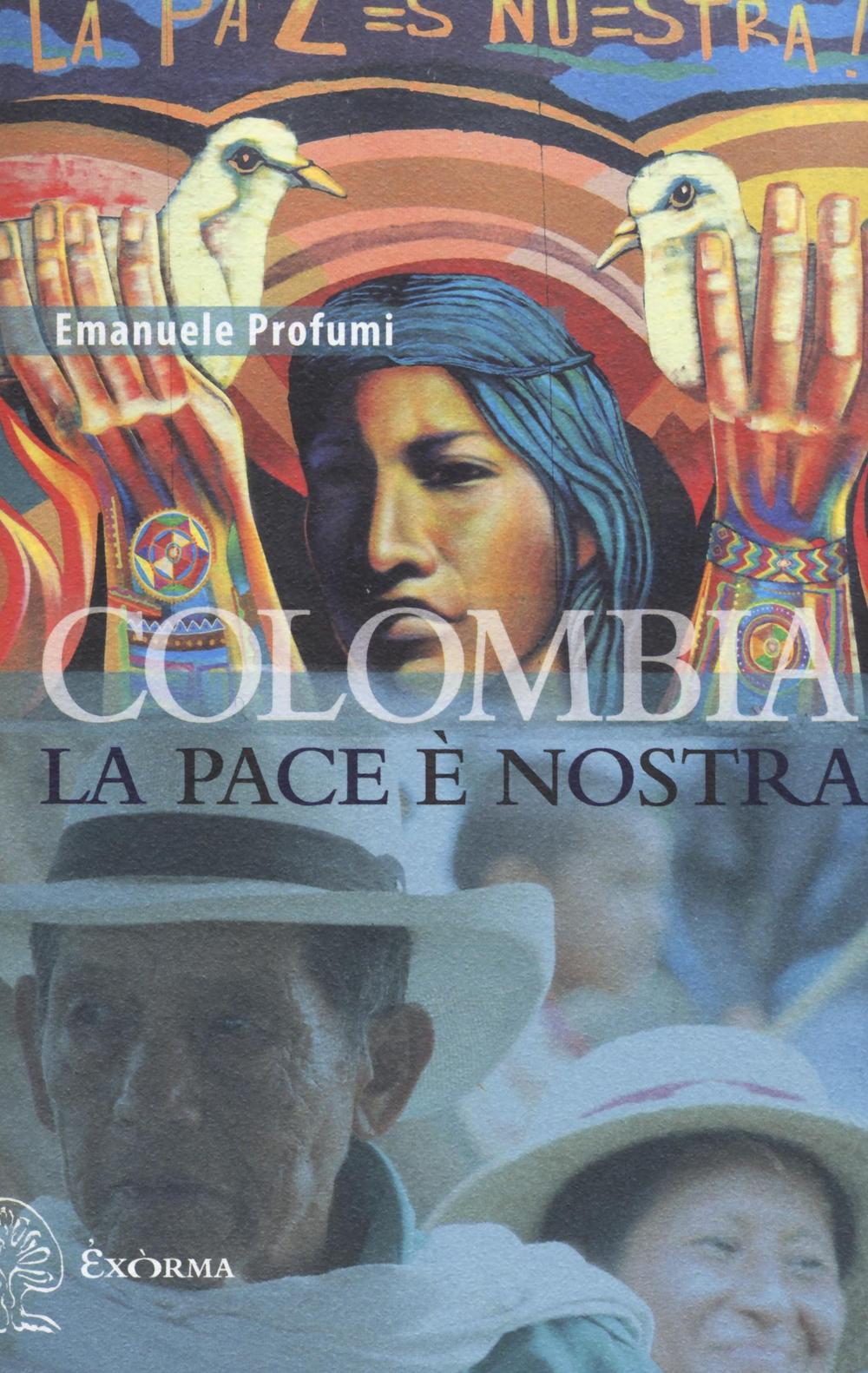 COLOMBIA LA PACE È NOSTRA