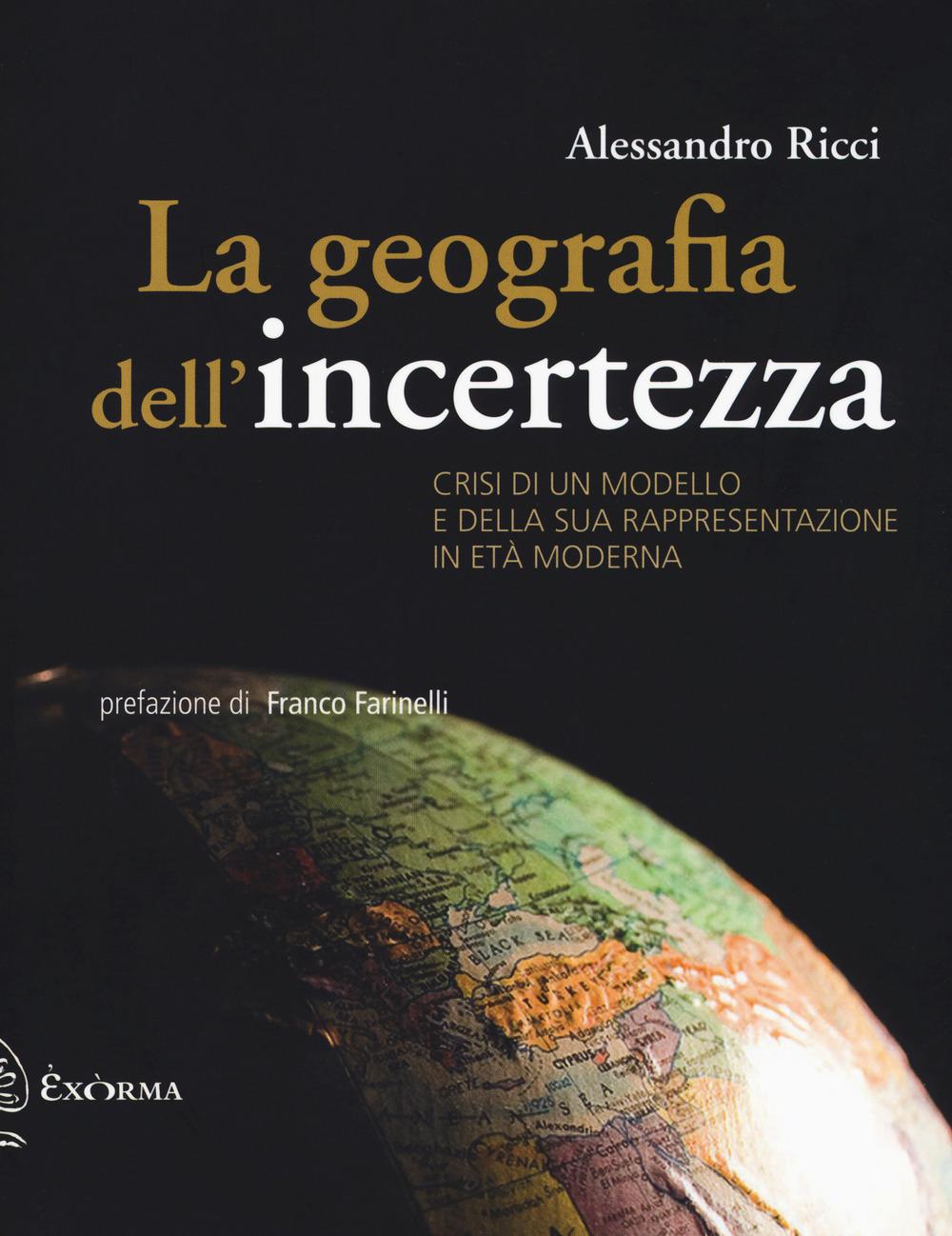 LA GEOGRAFIA DELL'INCERTEZZA