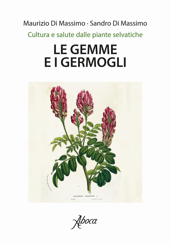 GEMME E I GERMOGLI (LE) - 9788898881789