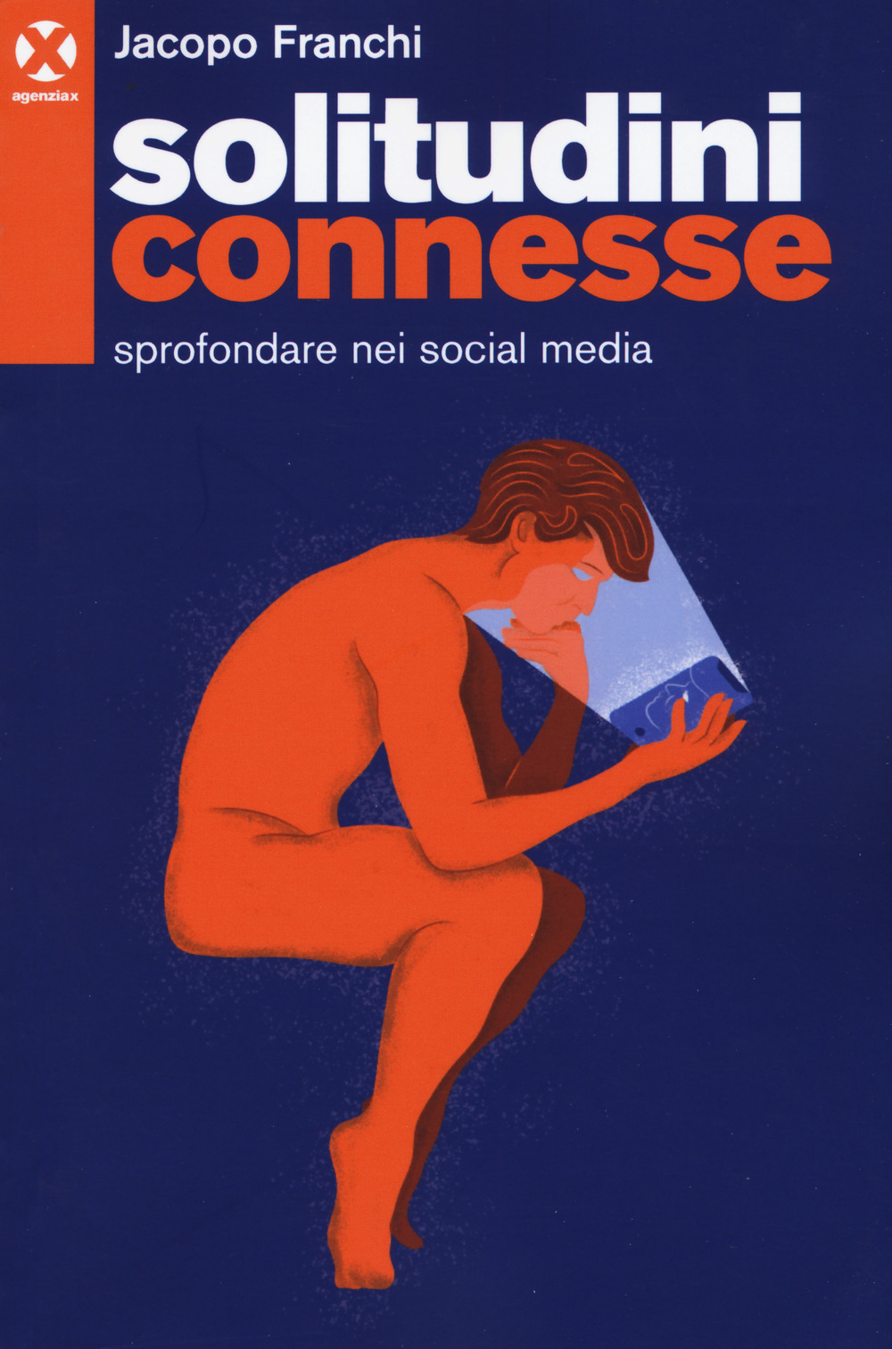 Solitudini connesse. Sprofondare nei social media