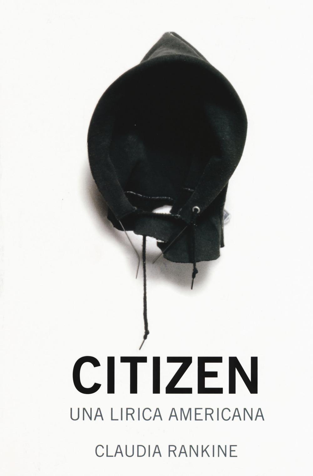 Citizen. Una lirica americana