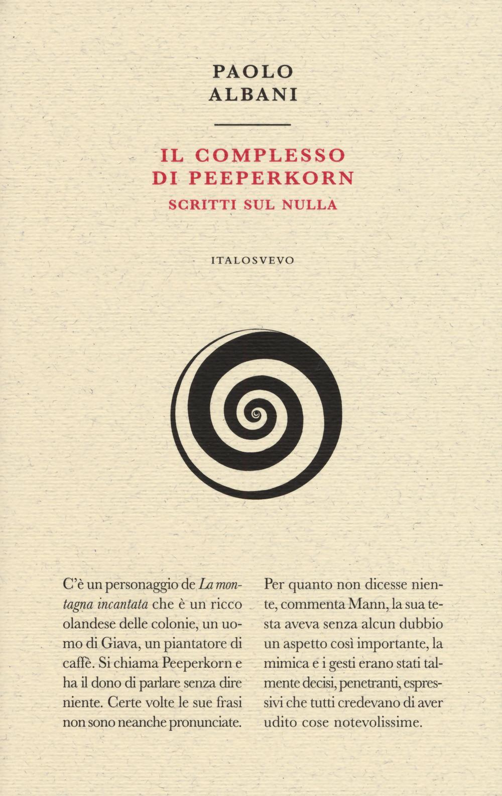 Il complesso di Peeperkorn. Scritti sul nulla