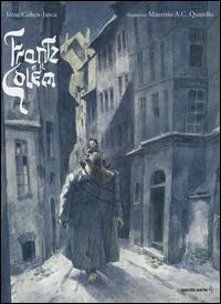 FRANZ E IL GOLEM di COHEN JANCA I. - QUARELLO M.A.