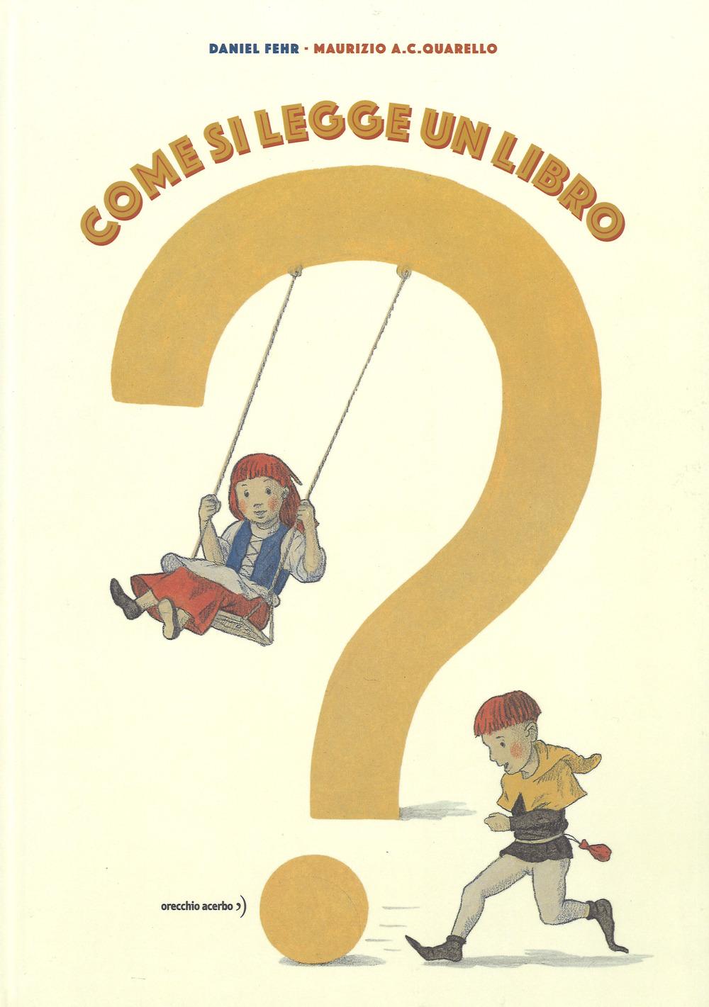 Come si legge un libro? Ediz. a colori