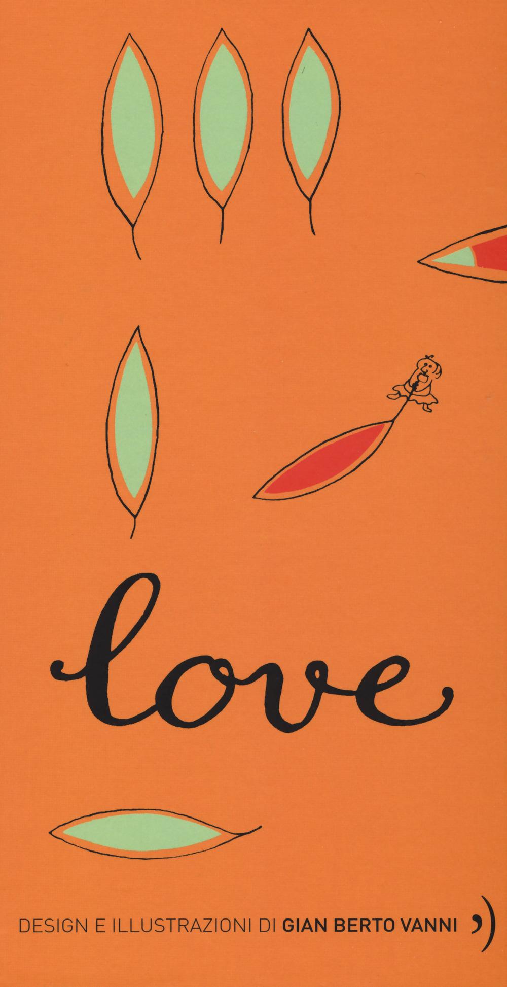 Love. Ediz. illustrata