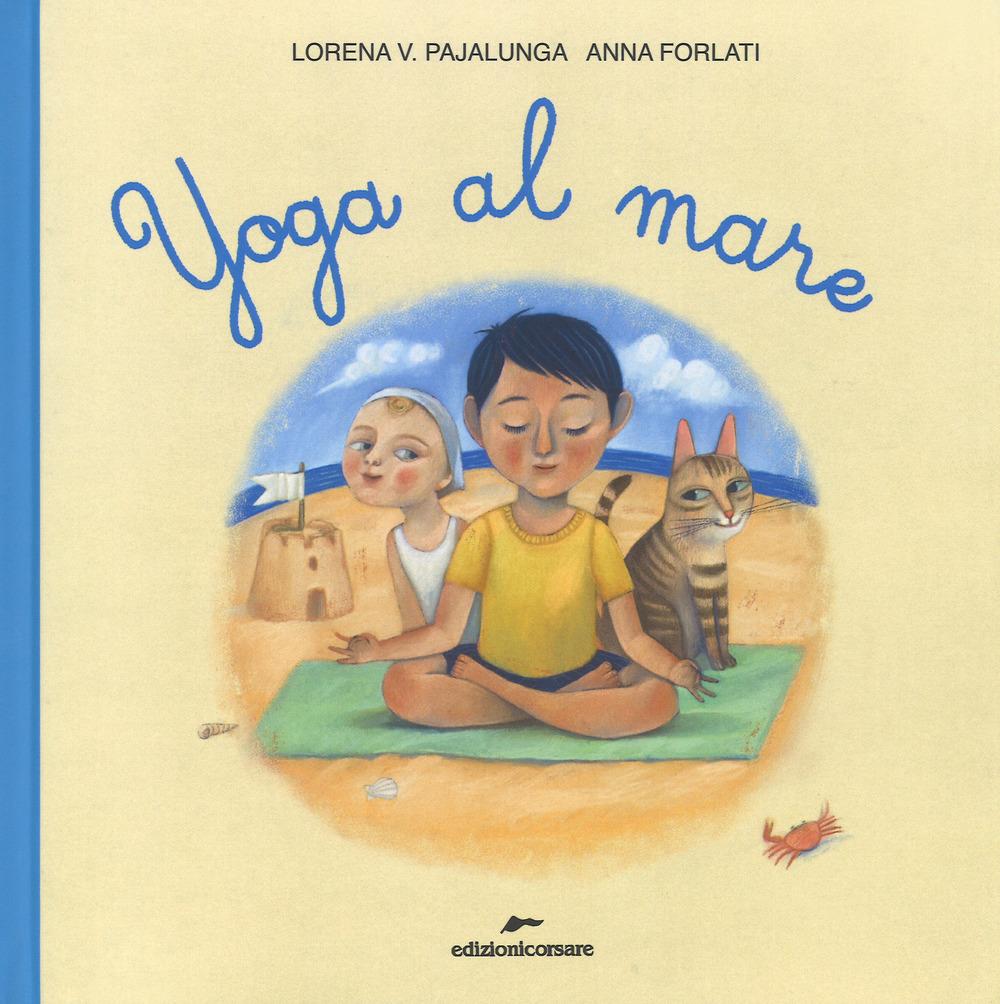 Yoga al mare. Ediz. a colori