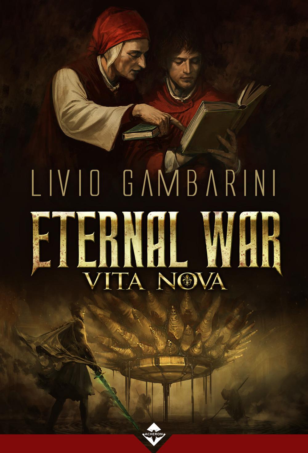 VITA NOVA. ETERNAL WAR - 9788899216931