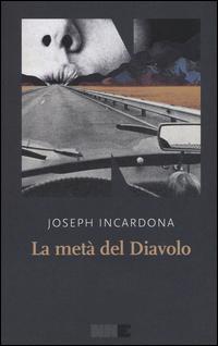 META' DEL DIAVOLO di INCARDONA JOSEPH