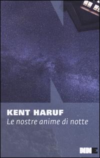 NOSTRE ANIME DI NOTTE di HARUF KENT