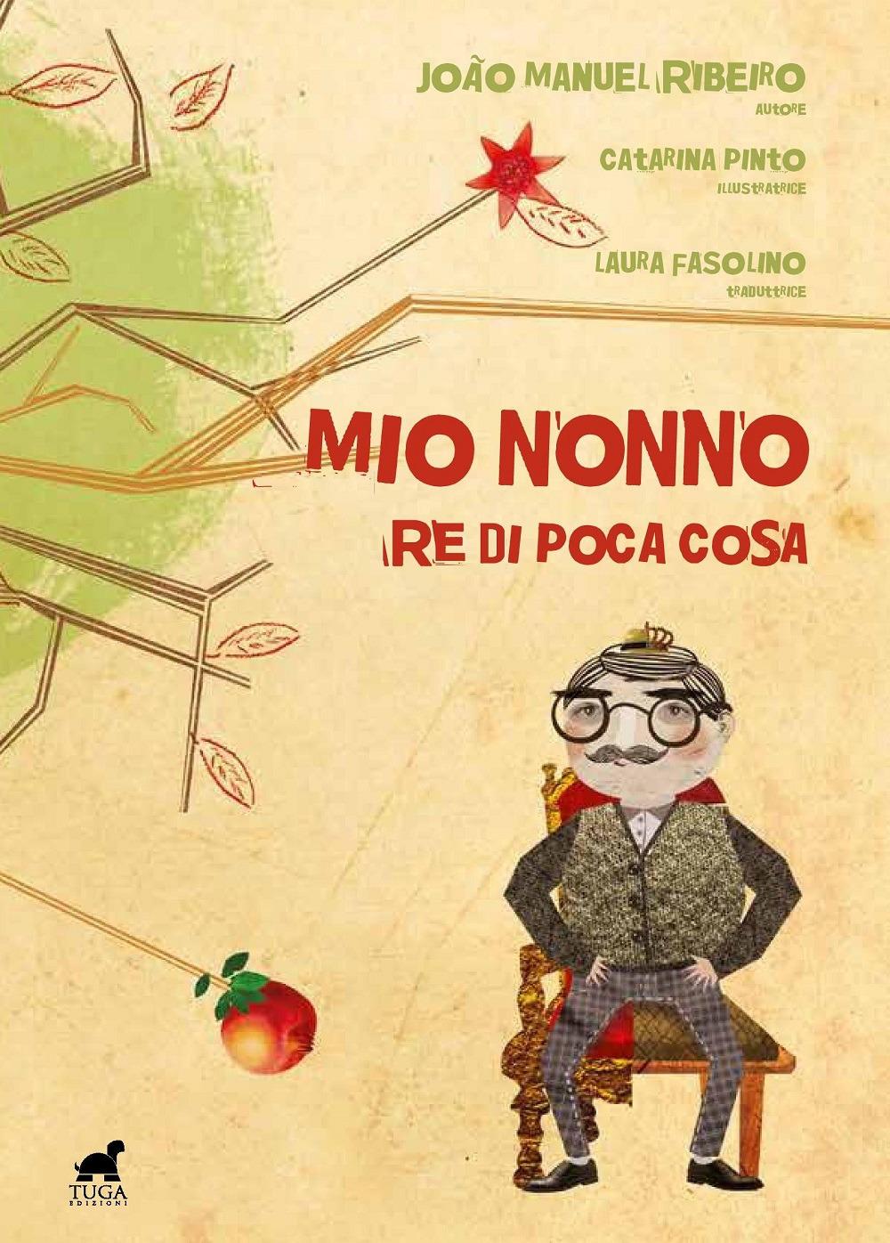 MIO NONNO, RE DI POCA COSA - 9788899321123