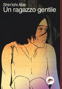 RAGAZZO GENTILE di ABE SHINICHI