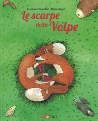 SCARPE DELLA VOLPE di VALENTINI C. - MOYA M.