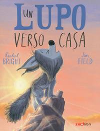 LUPO VERSO CASA di BRIGHT R. - FIELD J.